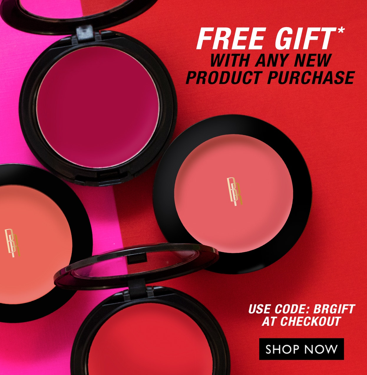 Free Gift w/ Any New product purchase | Use Code: BRGIFT | Shop Now!
