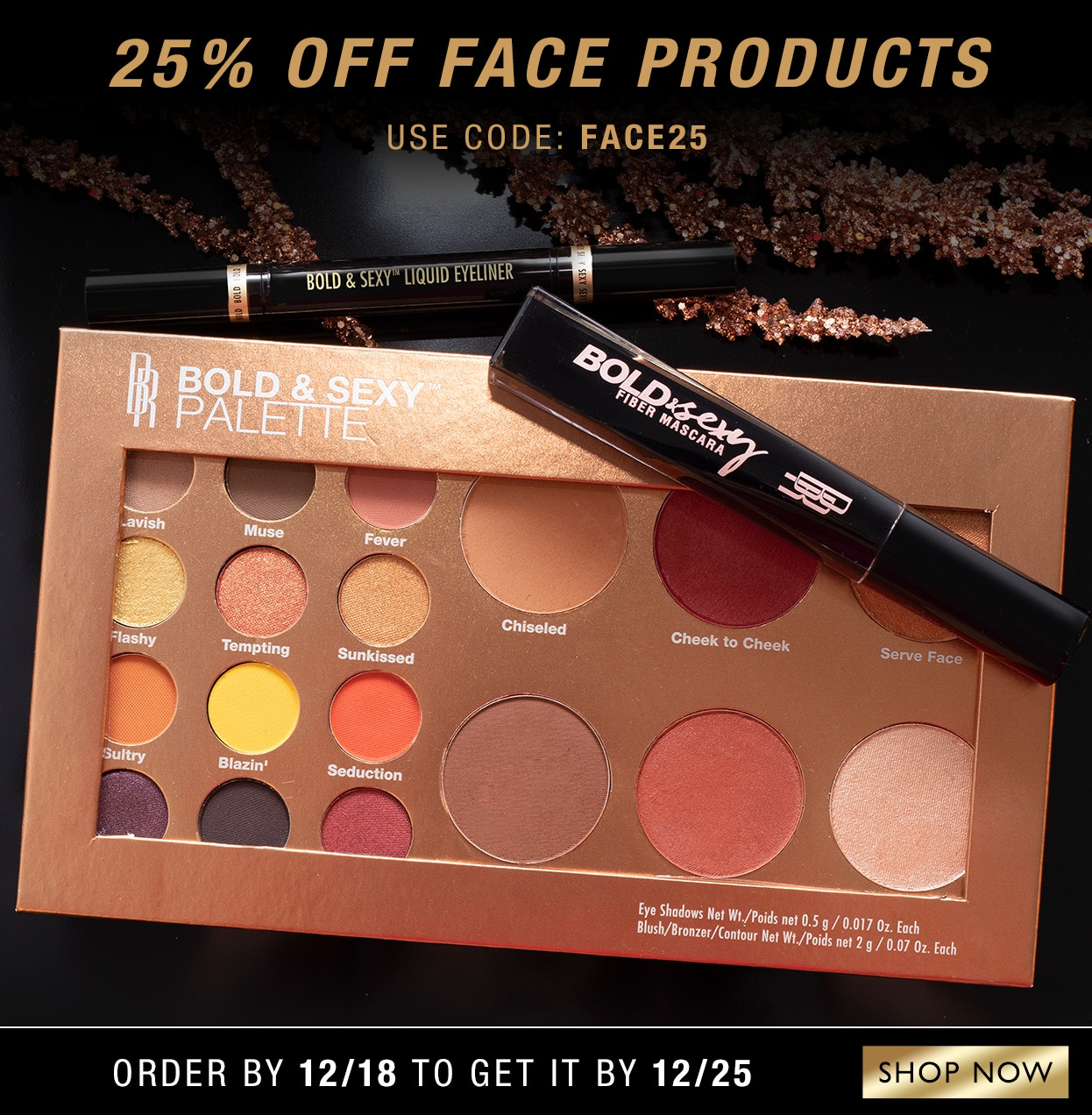25% Off Face Products | Use Code: FACE25 | Order by 12/17 to get it by Christmas